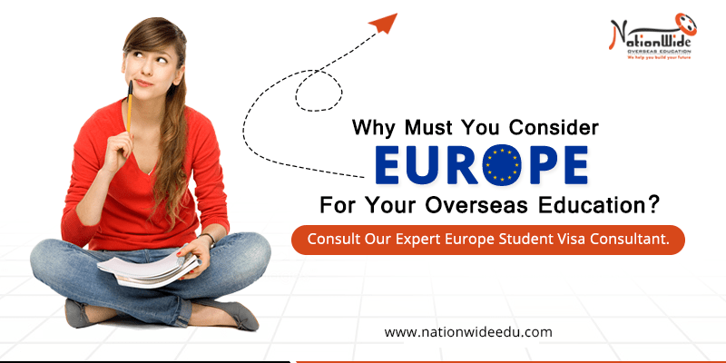 Nationwide-Why-Must-You-Consider-Europe-For-Your-Overseas-Education